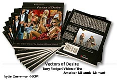 Vectors of Desire (USA), 2004