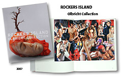 Rockers Island, Olbricht Collection, 2007