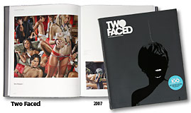 Two Faced (United Kingdom), 2007